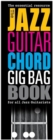 The Jazz Guitar Chord Gig Bag Book - Book