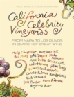 California Celebrity Vineyards : From Napa to Los Olivos in Search of Great Wine - Book