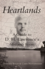Heartlands : A Guide to DH Lawrence's Midland Roots - eBook