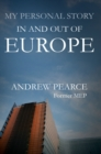My Personal Story : In and Out of Europe - eBook