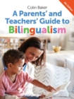 A Parents' and Teachers' Guide to Bilingualism - Book
