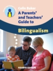 A Parents' and Teachers' Guide to Bilingualism - eBook