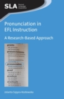 Pronunciation in EFL Instruction : A Research-Based Approach - Book