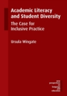 Academic Literacy and Student Diversity : The Case for Inclusive Practice - Book