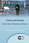 Names and Naming : People, Places, Perceptions and Power - Book