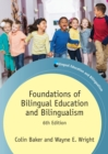 Foundations of Bilingual Education and Bilingualism - Book