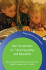 New Perspectives on Translanguaging and Education - Book