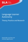 Language Learner Autonomy : Theory, Practice and Research - Book