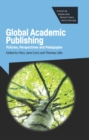 Global Academic Publishing : Policies, Perspectives and Pedagogies - Book