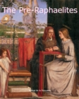 The Pre-Raphaelites : Art of Century - eBook