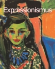 Expressionismus : Art of Century - eBook