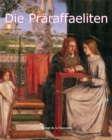 Die Praraffaeliten : Art of Century - eBook