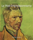 Le Post-Impressionnisme : Art of Century - eBook