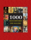 1000 Meisterwerke der Malerei : The Book - eBook