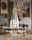 1000 Meisterwerke der Angwandten Kunst : The Book - eBook