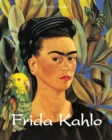 Frida Kahlo : Great Masters - eBook