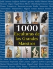 1000 Esculturas de los Grandes Maestros : The Book - eBook