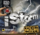 iStorm : Wild Weather and Other Forces of Nature - Book