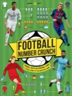 Football Number Crunch : The figures, facts and footy stats you need to know - Book