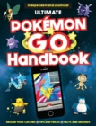The Ultimate Pokemon Go Handbook - Book