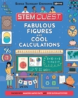 STEM Quest: Fabulous Figures and Cool Calculations - Book