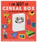 I Am Not A Cereal Box: The Recycling Project Book - Book
