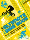 The Ultimate Bike Book : Get the lowdown on road, track, BMX and mountain biking - Book