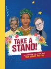 Take A Stand : An inspirational fill-in book about your heroes and you - Book