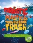 Drastic Plastic and Troublesome Trash - Book