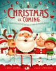 Christmas is Coming : A letter from Santa to the Children of the World - Book