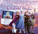 Disney Frozen 2 An Enchanted Adventure : Interactive Storybook with App - Book