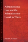 Administrative Law and The Administrative Court in Wales - eBook
