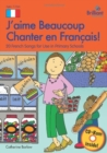 J'aime Beaucoup Chanter en Francais (Book and CD) : 20 French Songs for Use in Primary Schools - Book