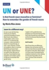 Un or Une? Is this French word masculine or feminine? : How to remember the gender of French nouns - Book