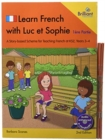 Learn French with Luc et Sophie 1ere Partie (Part 1)  Starter Pack Years 3-4 (2nd edition) : A story-based scheme for teaching French at KS2 - Book