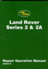 Land Rover 2 and 2A Repair Operation Manual - Book