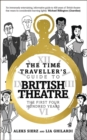 The Time Traveller's Guide to British Theatre : The First Four Hundred Years - Book