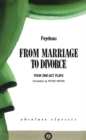 From Marriage to Divorce: Four One-Act Plays - eBook