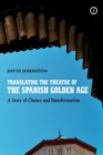 Translating the Theatre of the Spanish Golden Age - eBook