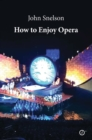 How to Enjoy Opera - Book