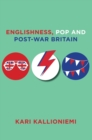 Englishness, Pop and Post-War Britain - Book
