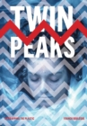 Twin Peaks : Unwrapping the Plastic - Book