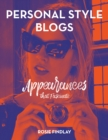 Personal Style Blogs : Appearances that Fascinate - eBook