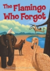 The Flamingo Who Forgot - Book