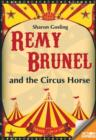 Remy Brunel and the Circus Horse - Book