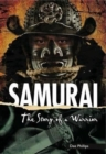Samurai : The Story of a Warrior - Book