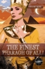 The Finest Pharaoh Of All! - Book