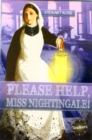Please Help, Miss Nightingale! - Book