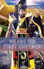 We Are The First Emperor - Book