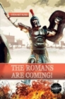 The Roman's are Coming! - Book
